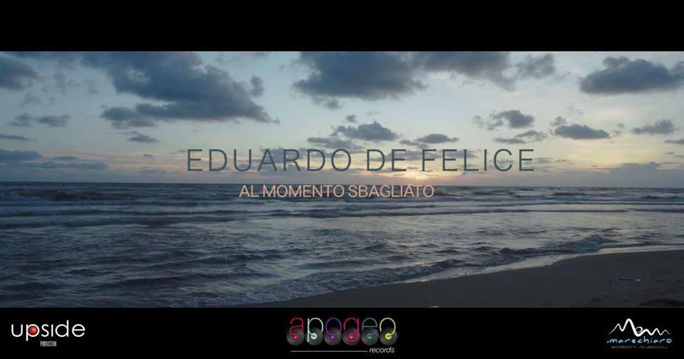 Eduardo De Felice - Al momento sbagliato