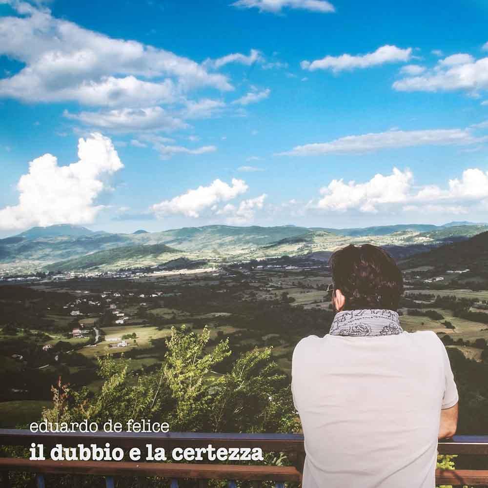 Il Dubbio e la certezza Eduardo De Felice